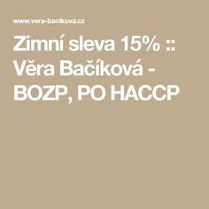 Zimní sleva 15% :: Věra Bačíková - BOZP, PO HACCP