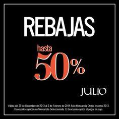 JULIO nos invita a su temporada de rebajas con descuentos de hasta el 50% en mercancía seleccionada Otoño-Invierno 2013. No se pueden perder esta oportunidad.