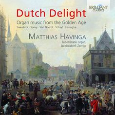 Dutch Delight – Organ music from the Golden Age - BR95093