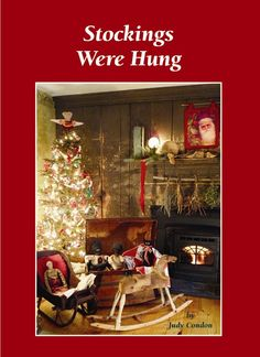 Stockings Were Hung - all holiday!  www.marshhomesteadantiques.com or 877-381-6682