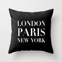 "Decor Pillow - ""London Paris New York"""