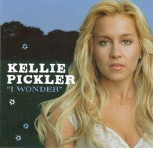 Kellie Pickler~ I Wonder Single Cover