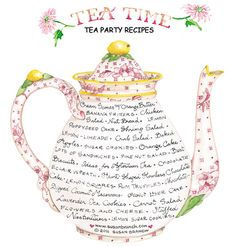 ,Illustration Tea Time Print by Susan Branch Tea Party Recipes Kitchen Vintage. Decoupage Vintage, Susan Branch Blog, Branch Art, Tea Recipes, Party Recipes, Yummy Recipes, Cuppa Tea, Festa Party, Party Party