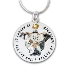 In Memory of All Pit Bulls Pendant and Disc by ThePitBullPrincess $69.99