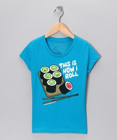 Turquoise 'How I Roll' Tee - Girls  #zulily #fall