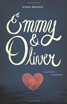 #131 Emmy & Oliver by Robin Benway