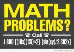 Si vous avez des Problèmes en Maths, on vous propose d'Appeler ce Numéro pas si simple à trouver
