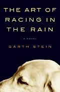 A remarkable story of love and loss narrated by the family dog, Enzo, on the eve of his death.--One of my favorite books!