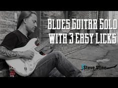 Create a Blues Guitar Solo with 3 Easy Licks