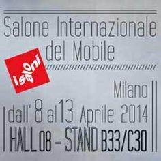 SALONE INTERNAZIONALE DEL MOBILE MILANO 8 | 13 APRILE 2014 PADIGLIONE 8 STAND B33 C30
