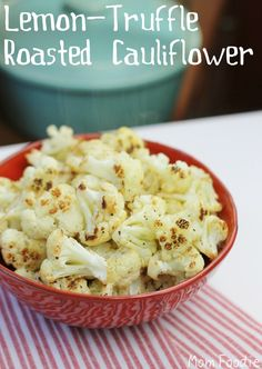 Lemon-Truffle Roasted Cauliflower (Great healthy snack... my fussy daughter even eats it)