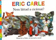 Have You Seen My Cat? book by Eric Carle Leo Lionni, Eric Carle, Heated Cat House, International Cat Day, Cat Activity, Pet Vet, Elementary Library, Library Lessons, Library Ideas