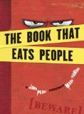 The Book That Eats People by John Perry; illustrated by Mark Fearing. Great for and grade readers. Library Lesson Plans, Library Lessons, Library Ideas, Library Skills, Good Books, Books To Read, Funny Books For Kids, Funny Kids, Children's Book Awards