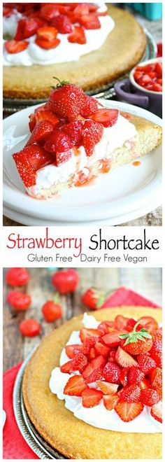 Strawberry Shortcake (gluten free dairy free vegan) Delicious fresh strawberries on sweet gluten free cake!