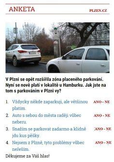 ANKETA: Parkování v Plzni >>> http://plzen.cz V Plzni se opět rozšířila zóna placeného parkování. Nyní se nově platí v lokalitě u Hamburku. Jak jste na tom s parkováním v Plzni vy?