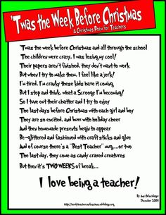 Twas the week before Christmas... a Poem for teachers