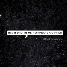 Read Memes para o crush from the story Memes para Qualquer Momento na Internet by parkjglory (lala) with reads. 100 Memes, Funny Quotes, Funny Memes, Sense Of Life, Crush Memes, Pick Up Lines, Sad Girl, Cute Images, Decir No