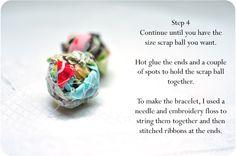 Fabric Scrap Bracelets, Garland, Decorator Balls