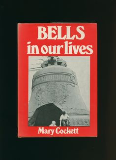 Bells in our lives, Mary Cockett.