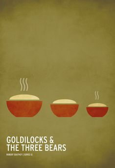 Goldilocks & The Three Bears. A minimalist poster of classic children's stories by Christian Jackson. Poster Minimalista, Goldilocks And The Three Bears, Book Posters, Movie Posters, Retro Posters, Poster Series, Art Posters, Modern Posters, Reading Posters