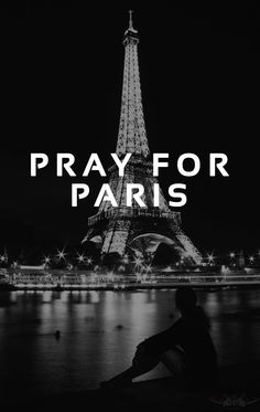 Lord, I pray for the people of Paris just as your Word tells me to pray, for healing. I believe you hear this earnest prayer from my heart and that it is powerful because of your promise. I have faith in you, Lord, to heal