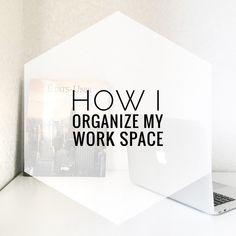 How I organize my wo