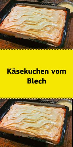 Cheesecake from the plate- Käsekuchen vom Blech Ingredients For the soil: 140 g butter or margarine 140 … - Easy Cookie Recipes, Tart Recipes, Pudding Desserts, Dessert Recipes, Easy Vanilla Cake Recipe, Best Cookies Ever, Cheesecake, New Cake, Food Cakes