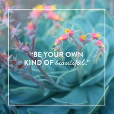 Your own kind of beautiful #Fixpiration