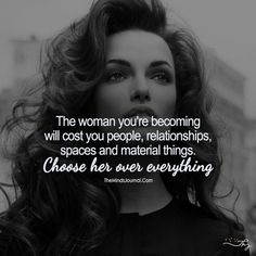 Choose Her Over Everything! - https://themindsjournal.com/choose-her-over-everything/