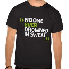 1000 images about fitness t shirts on pinterest t for Sweaty t shirts and human mate choice