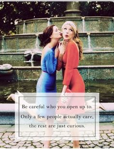 Amen...those you open up to seem to stab you in the back