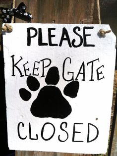 Dog Gate Sign, Dog Signs, Yard Signs, Home decor, Painted sign, Slate Sign