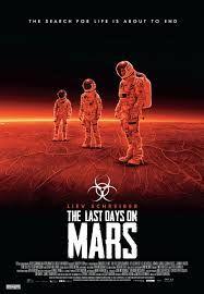 Título: The Last Days on Mars Título original: The Last Days on Mars Género: Thriller, Terror Estreno: 2013 Censura: 12 años Sinopsis: El último día de la primera misión a Marte, un miembro de la base Tantalus cree que ha hecho un gran descubrimiento: hay pruebas fosilizadas de vida de bacterias.
