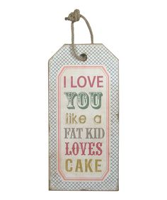 Look what I found on #zulily! 'Love You' Wood Tag by  #zulilyfinds