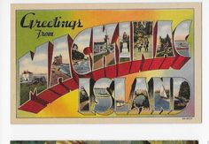 Vintage Linen Postcard Greetings From Mackinac Island, Mich.