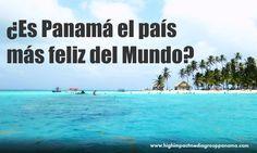 ¿Es Panamá es País más Feliz del Mundo? @HIMGPanama