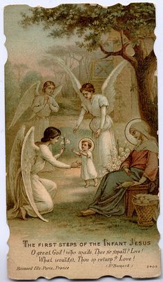 The first steps of the Infant Jesus. What a great thing to meditate upon! How Mary must have took care of his scrapes and bruises when he fell. Religious Pictures, Jesus Pictures, Blessed Mother Mary, Blessed Virgin Mary, Catholic Art, Religious Art, Vintage Holy Cards, Mary And Jesus, Guardian Angels