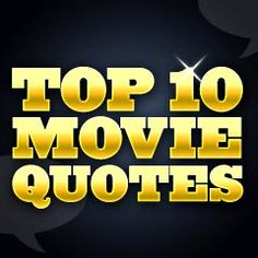 Top 100 Movie Quotes Plugin For WordPress Sites - Internet Growth Engine Top 10 Films, Top Movies, Great Movies, Comedy Lines, Cinema Uk, Casablanca 1942, Best Movie Lines, Guinness Book, Famous Movie Quotes