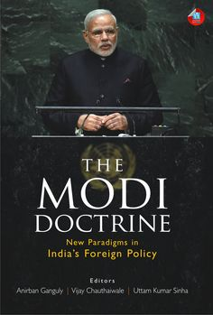 Buy The Modi Doctrine: New Paradigms in India's Foreign Policy by Anirban Ganguly, Uttam Sinha, Vijay Chauthaiwale and Read this Book on Kobo's Free Apps. Discover Kobo's Vast Collection of Ebooks and Audiobooks Today - Over 4 Million Titles! Automotive Logo, Automotive Decor, Hvac Tools, India Country, Armed Conflict, Conflict Resolution, Foreign Policy, This Book, Ebooks
