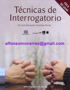 LIBROS EN DERECHO: TÉCNICAS DE INTERROGATORIO