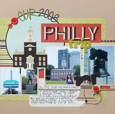 Philadelphia travel scrapbook layout--looks like I could use alot of post cards and journal our rainy day in Philly