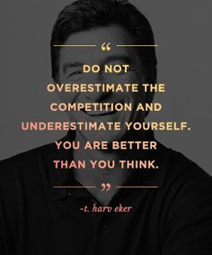 REPIN this motivational quote from T. Harv Eker to inspire others