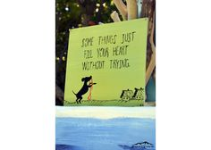 Some Things Just Fill Your Heart Without Trying Wooden Signs With Sayings, Nature Quotes, Animal Paintings, Your Heart, Fill, Hand Painted, Cover, Books, Animals