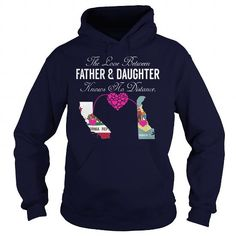 This matching father and daughter shirt will be a great gift for you or your friend: THE LOVE BETWEEN FATHER AND DAUGHTER - California Delaware Tee Shirts T-Shirts