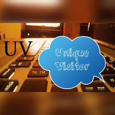 UV - Unique visitor