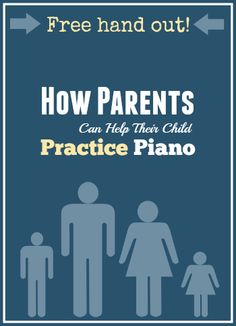 Every Piano Parent Should Receive This Handout After Their Child's First Lesson…