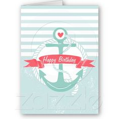 Girly Nautical Anchor Personalized Happy Birthday Greeting Cards