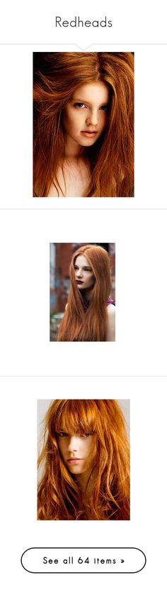 """""""Redheads"""" by kjvlulu ❤ liked on Polyvore featuring people, models, hair, faces, red hair, redheads, ginger, girls, martha streck and beauty products"""