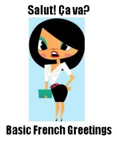 Updated Lesson: Basic French Greetings - Informal & Formal - Find New Easy-To-Follow Audio MP3 Files!