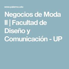 Negocios de Moda II | Facultad de Diseño y Comunicación - UP